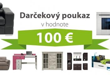 Darčekový poukaz za 100 EUR na nábytok podľa vlastného výberu - DOPRAVA ZADARMO!